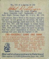 1949 Bowman #143A Bob Dillinger Script RC(player name in script on back) back image