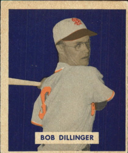 1949 Bowman #143A Bob Dillinger Script RC(player name in script on back)