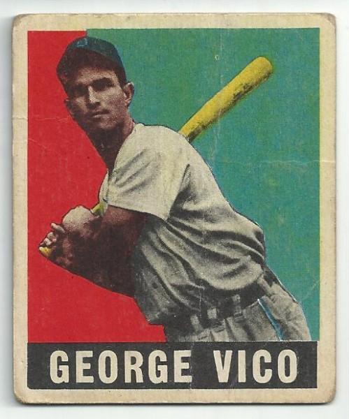 1949 Leaf #47 George Vico RC