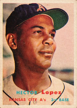 1957 Topps #6 Hector Lopez