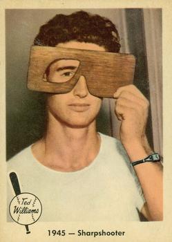 1959 Fleer Ted Williams #24 1945 Sharpshooter#