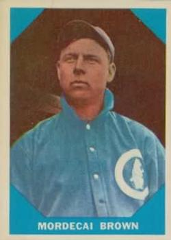 1960 Fleer #9 Mordecai Brown