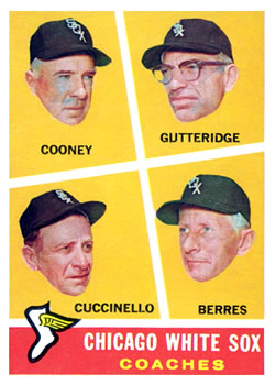 1960 Topps #458 White Sox Coaches/Johnny Cooney/Don Gutteridge/Tony Cuccinello/Ray Berres