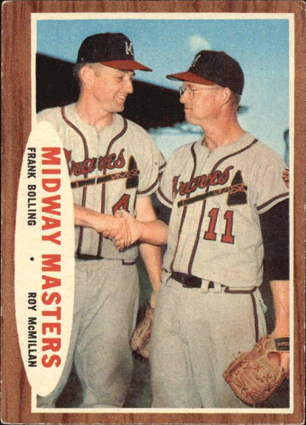 1962 Topps #211 Midway Masters/Frank Bolling/Roy McMillan