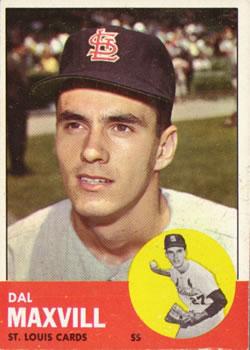 1963 Topps #49 Dal Maxvill RC