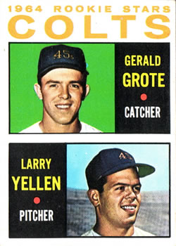 1964 Topps #226 Rookie Stars/Jerry Grote RC/Larry Yellen RC
