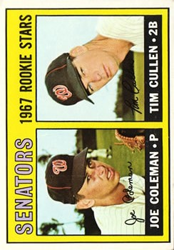1967 Topps #167 Rookie Stars/Joe Coleman RC/Tim Cullen RC