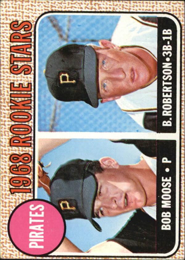 1968 Topps #36 Rookie Stars/Bob Moose RC/Bob Robertson RC