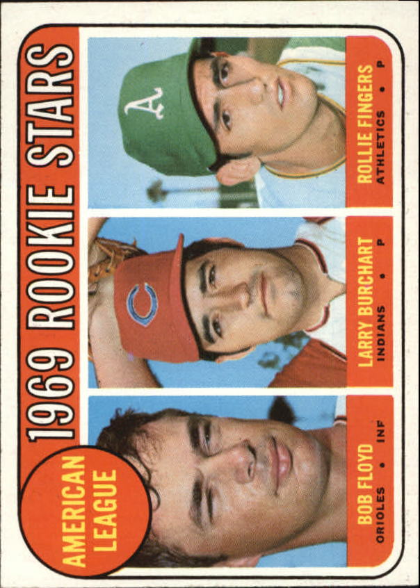 1969 Topps #597 Rookie Stars/Bob Floyd RC/Larry Burchart RC/Rollie Fingers RC