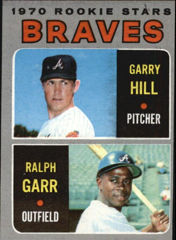 1970 Topps #172 Rookie Stars/Garry Hill RC/Ralph Garr RC