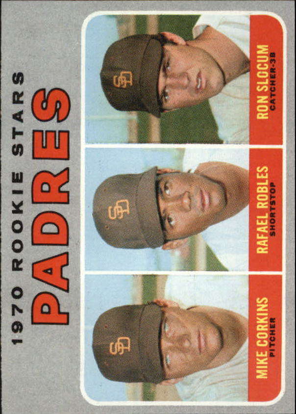 1970 Topps #573 Rookie Stars/Mike Corkins RC/Rafael Robles/Ron Slocum RC