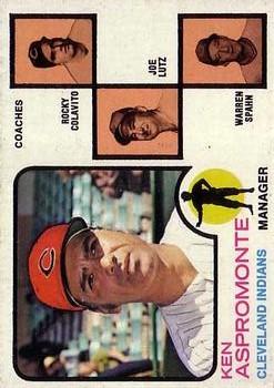 1973 Topps #449A Ken Aspromonte MG/Rocky Colavito CO/Joe Lutz CO/Warren Spahn CO/Spahn's right/ear pointed
