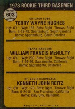 1973 Topps #603 Rookie Third Basemen/Terry Hughes RC/Bill McNulty RC/Ken Reitz RC back image