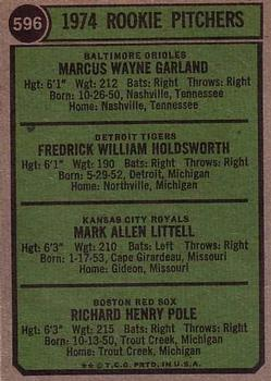 1974 Topps #596 Rookie Pitchers/Wayne Garland RC/Fred Holdsworth RC/Mark Littell RC/Dick Pole RC back image