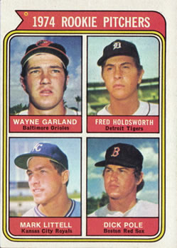1974 Topps #596 Rookie Pitchers/Wayne Garland RC/Fred Holdsworth RC/Mark Littell RC/Dick Pole RC