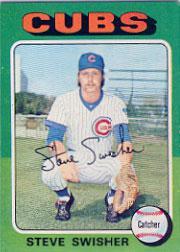 1975 Topps #63 Steve Swisher RC