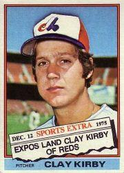 1976 Topps Traded #579T Clay Kirby