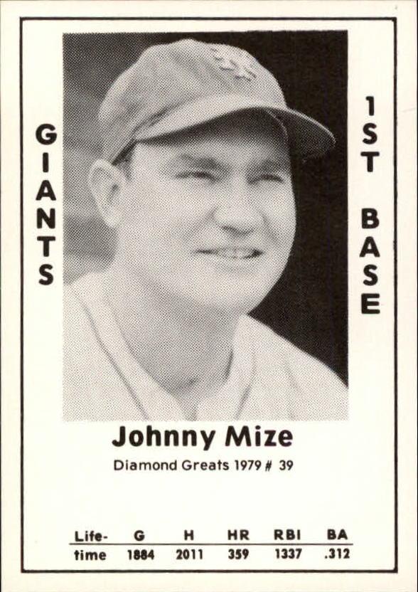 1979 Diamond Greats #39 Johnny Mize