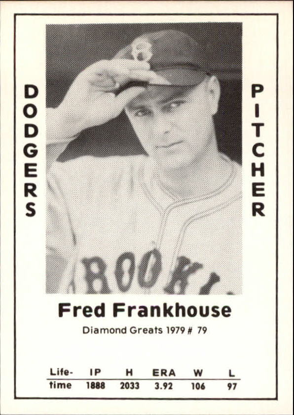 1979 Diamond Greats #79 Fred Frankhouse
