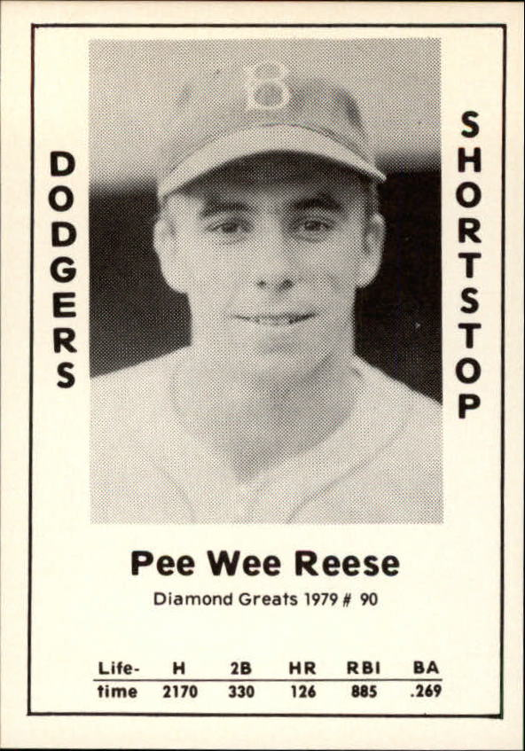 1979 Diamond Greats #90 Pee Wee Reese