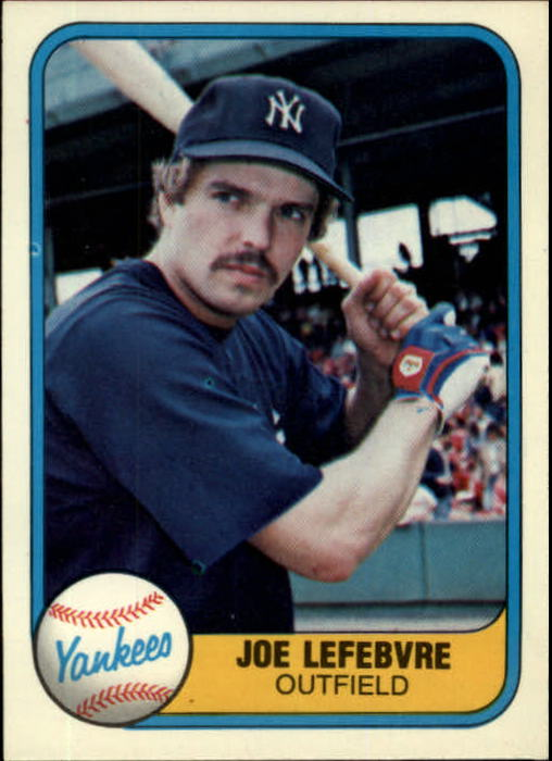 1981 Fleer #103 Joe Lefebvre RC