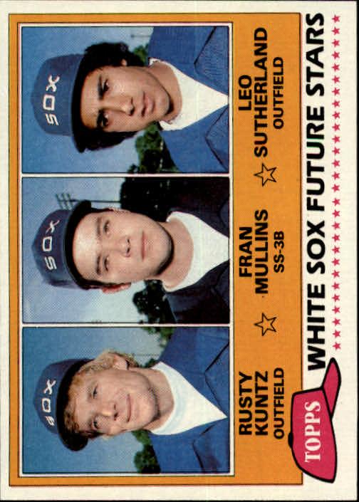 1981 Topps #112 Rusty Kuntz RC/Fran Mullins RC/Leo Sutherland RC