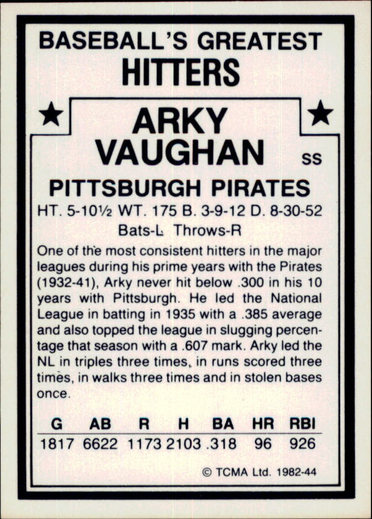 1982 TCMA Greatest Hitters #44 Arky Vaughan back image
