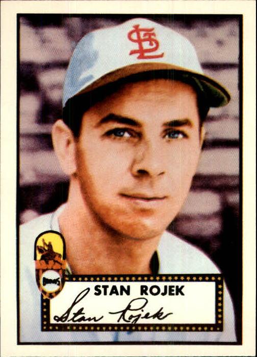 1983 Topps 1952 Reprint #163 Stan Rojek