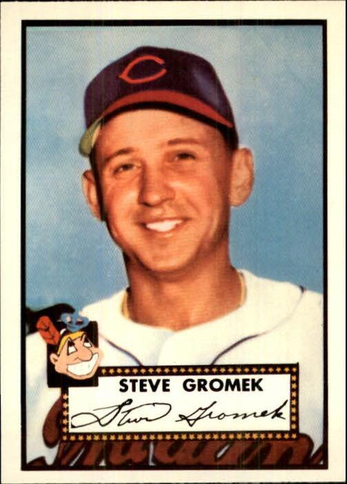 1983 Topps 1952 Reprint #258 Steve Gromek