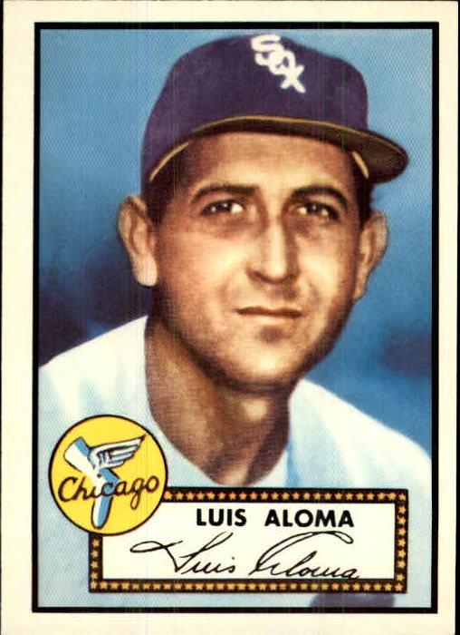 1983 Topps 1952 Reprint #308 Luis Aloma