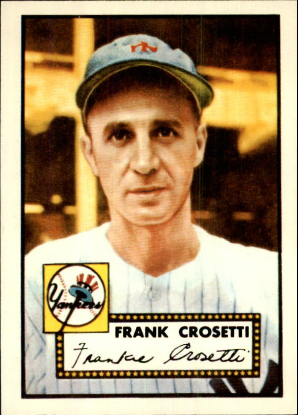 1983 Topps 1952 Reprint #384 Frank Crosetti CO