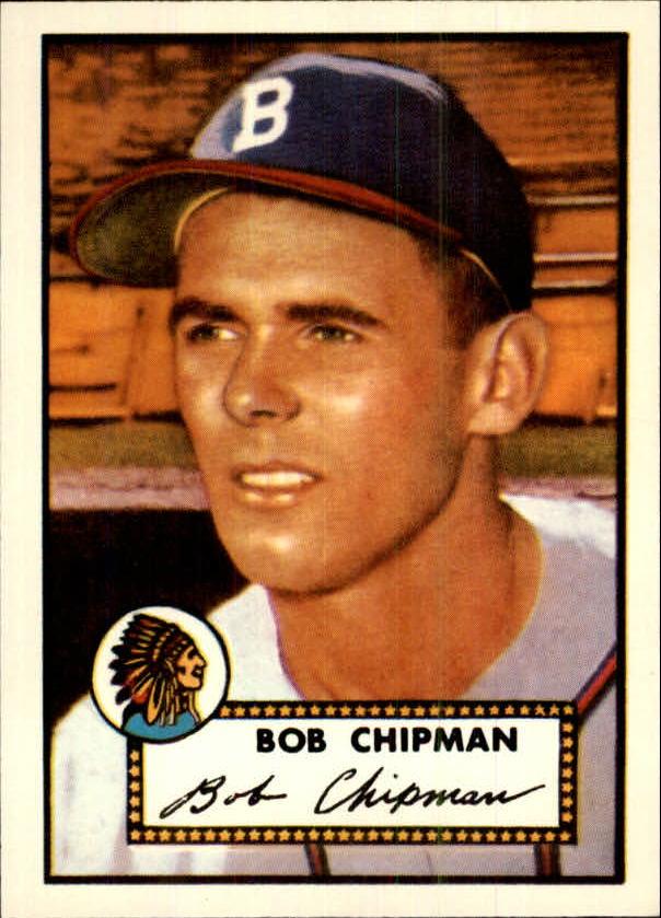 1983 Topps 1952 Reprint #388 Bob Chipman
