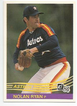 1984 Donruss #60 Nolan Ryan UER/Text on back refers to 1972 as/the year he struck out 383;/the year was 1973