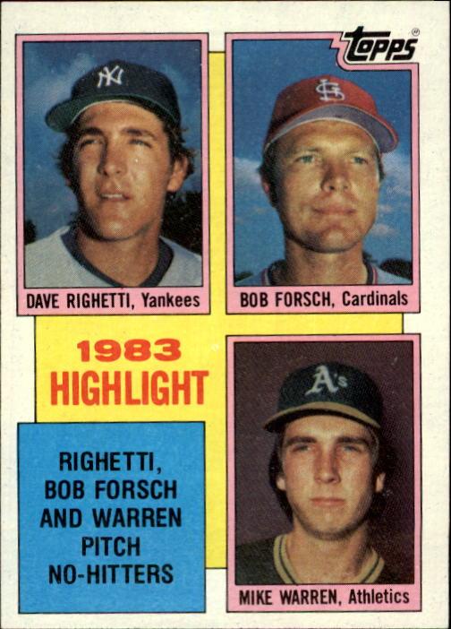 1984 Topps #5 Dave Righetti&/Bob Forsch&/and Mike Warren HL/(