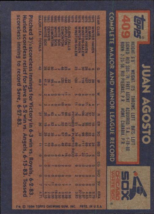 1984 Topps #409 Juan Agosto back image