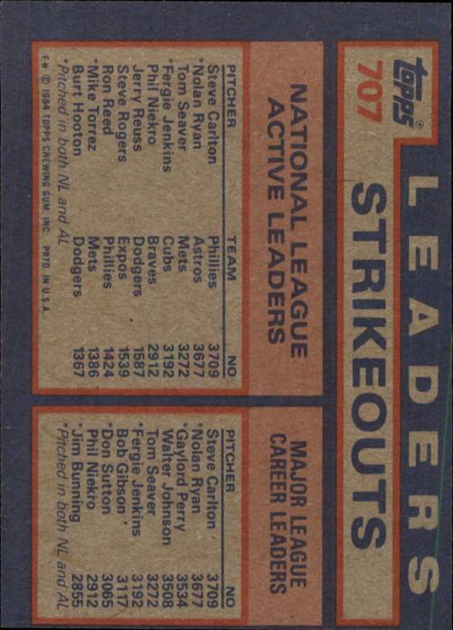 1984 Topps #707 N.Ryan/Seaver/Carlton LL back image