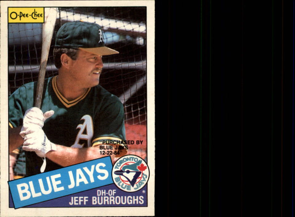 1985 O-Pee-Chee #91 Jeff Burroughs/Purchased by Blue Jays 12-22-84