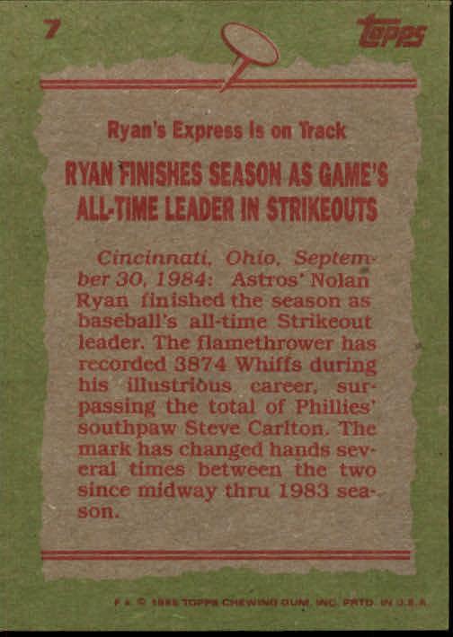 1985 Topps #7 Nolan Ryan RB back image