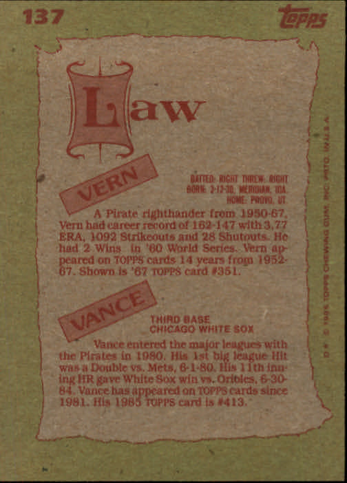 1985 Topps #137 Vance/Vern Law FS back image