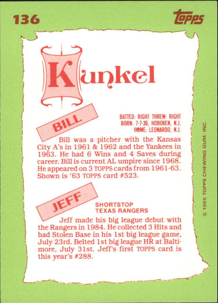 1985 Topps Tiffany #136 Jeff/Bill Kunkel FS back image