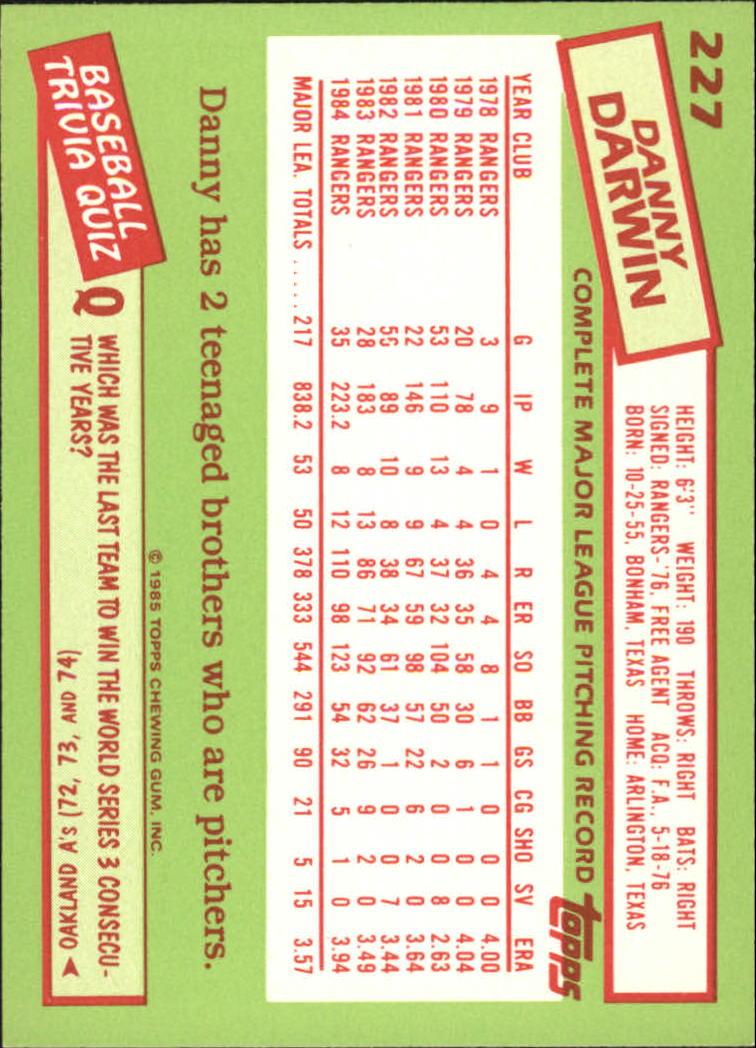 1985 Topps Tiffany #227 Danny Darwin back image