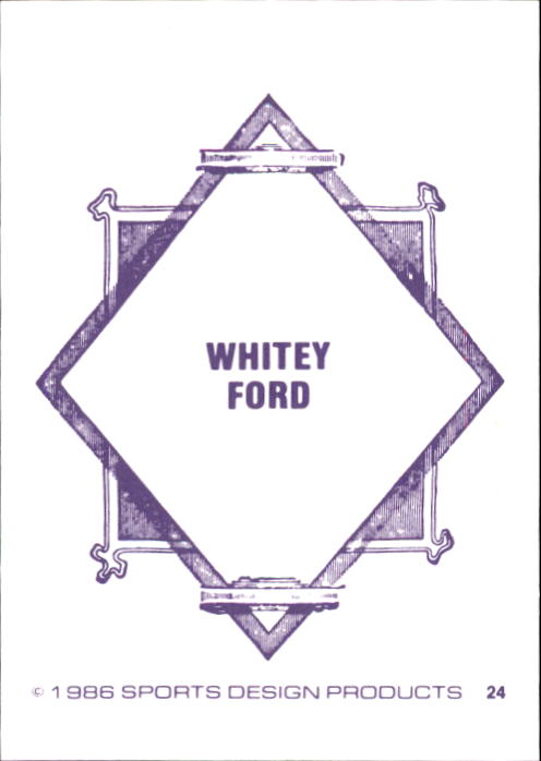1986 Sports Design J.D. McCarthy #24 Whitey Ford back image