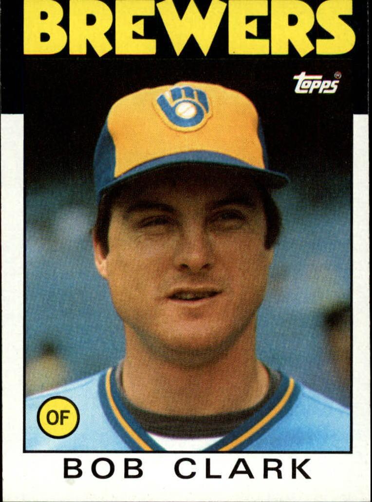 1986 Topps #452 Bob Clark