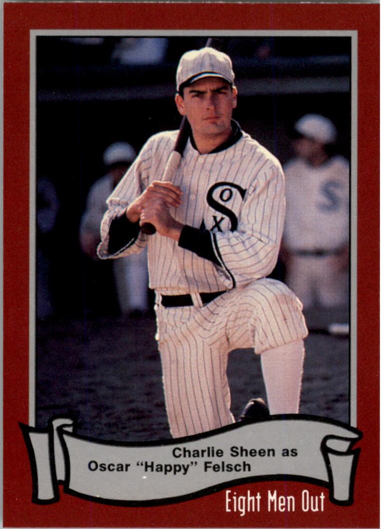1988 Pacific Eight Men Out #10 Charlie Sheen as/Hap Felsch
