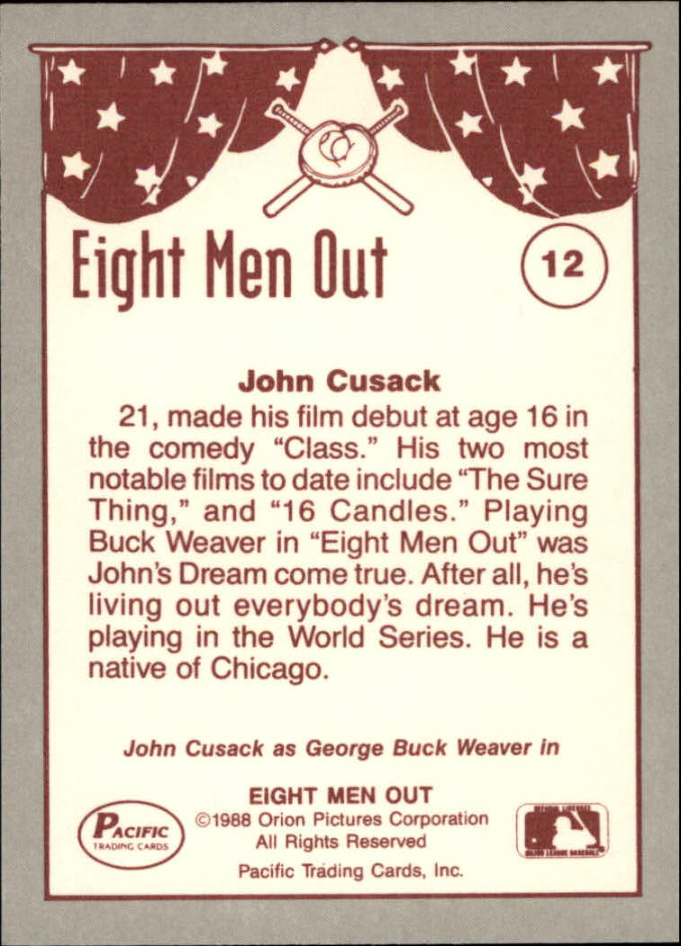 1988 Pacific Eight Men Out #12 John Cusack as/Buck Weaver back image