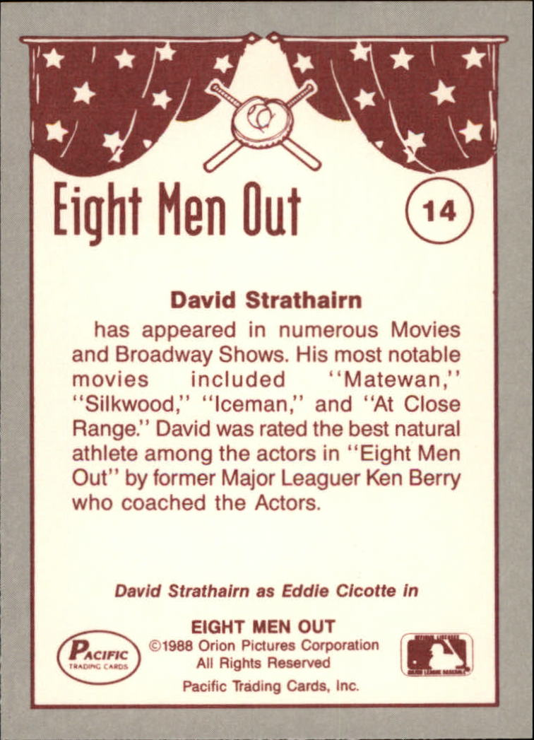1988 Pacific Eight Men Out #14 David Strathairn as/Eddie Cicotte back image