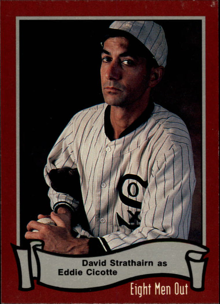 1988 Pacific Eight Men Out #14 David Strathairn as/Eddie Cicotte