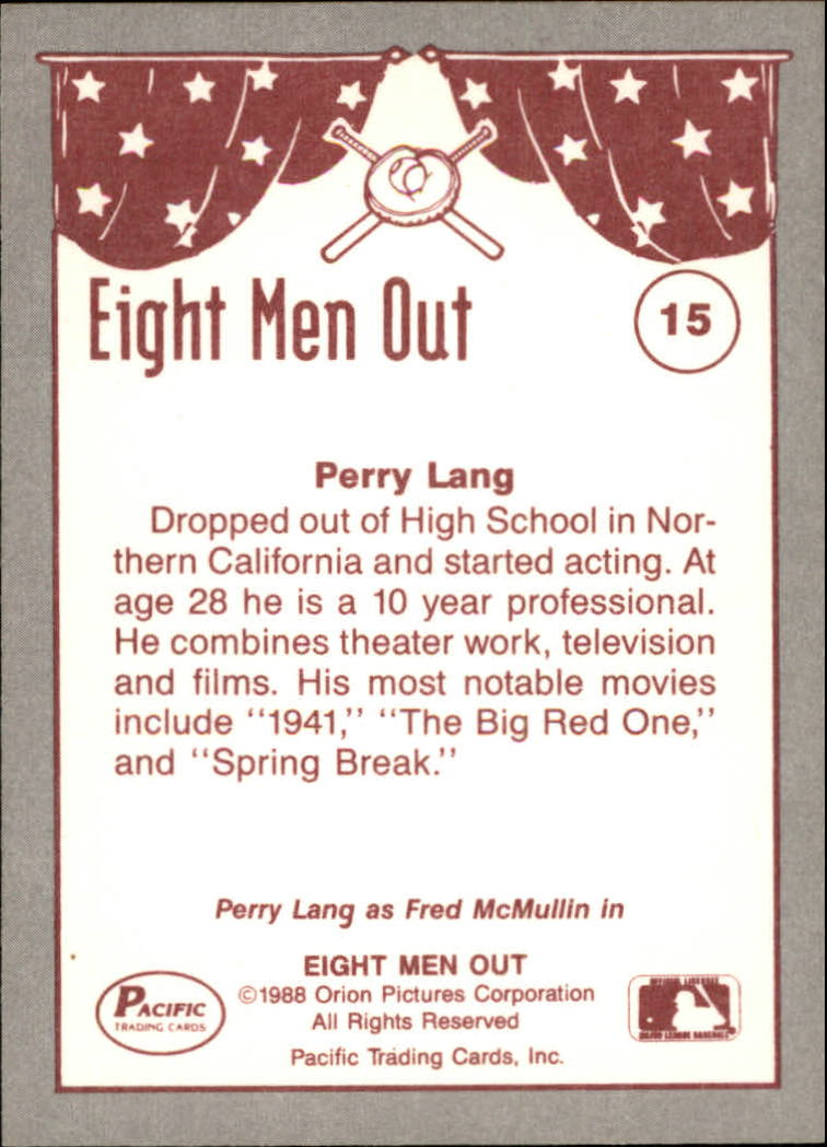 1988 Pacific Eight Men Out #15 Perry Lang as/Fred McMullin back image