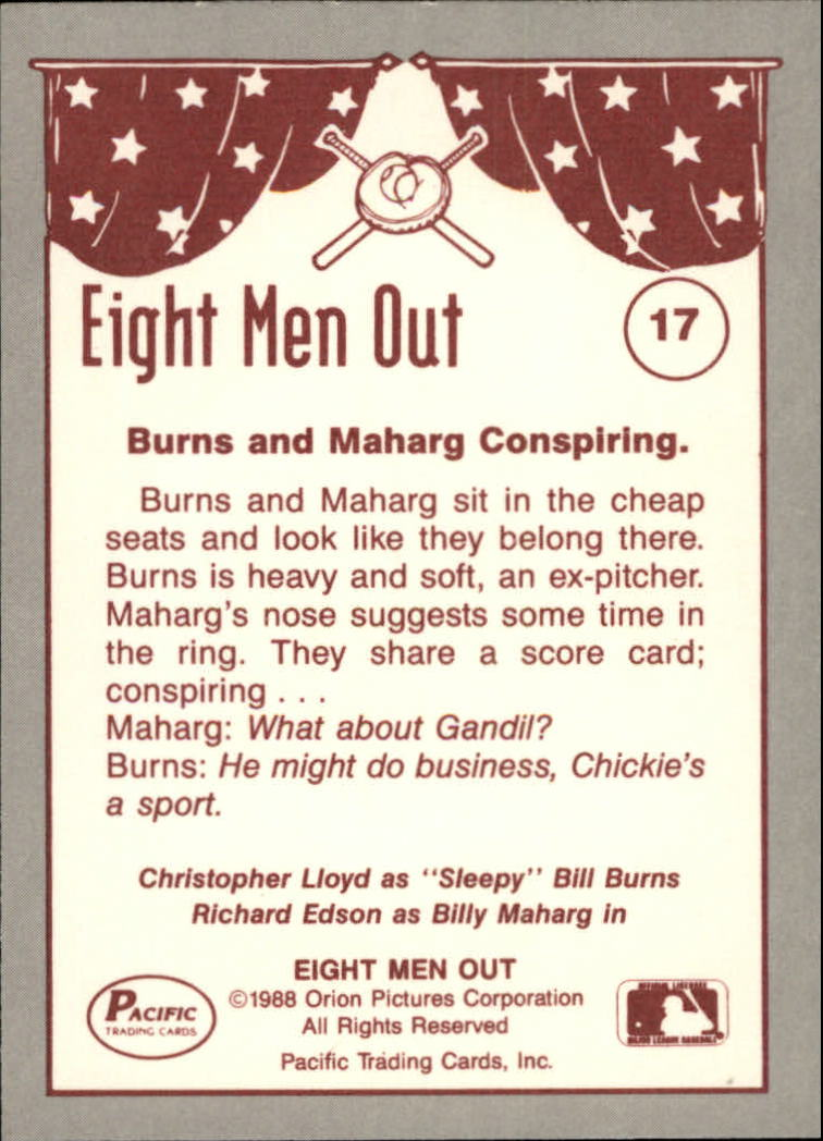 1988 Pacific Eight Men Out #17 The Gambler Burns/And Maharg back image