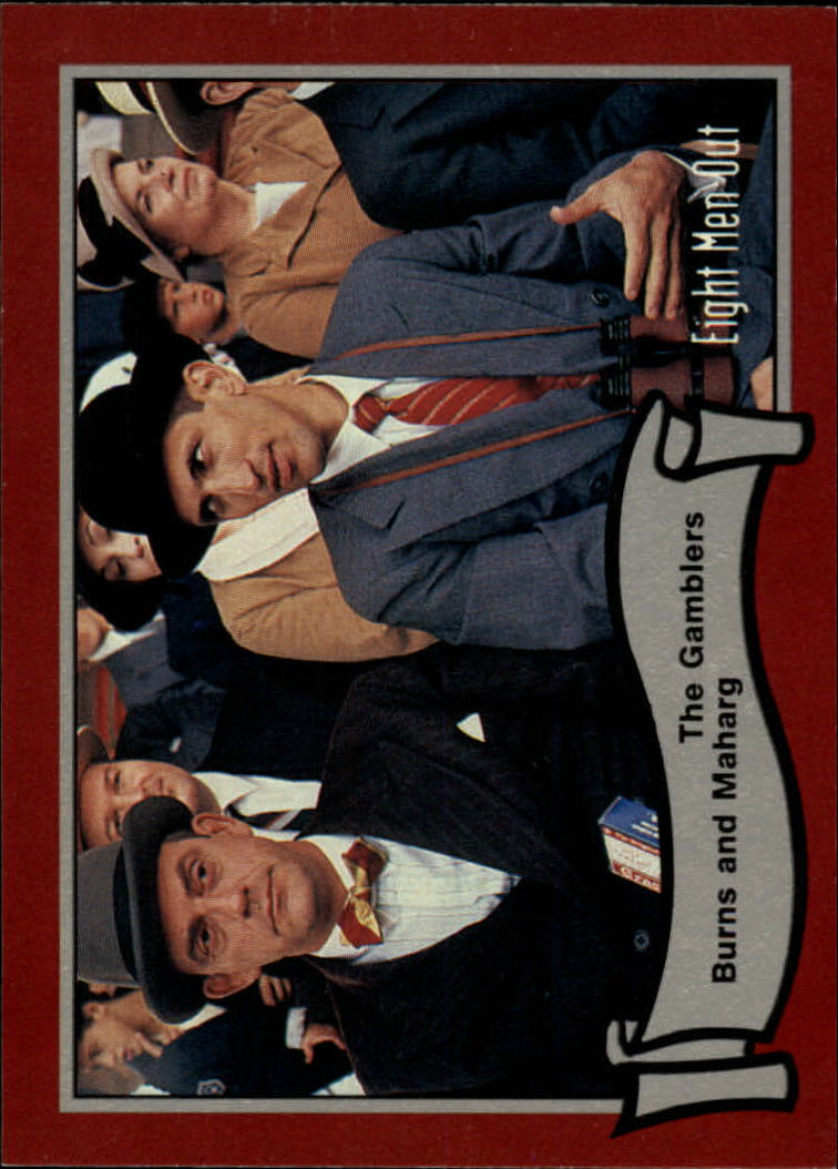1988 Pacific Eight Men Out #17 The Gambler Burns/And Maharg